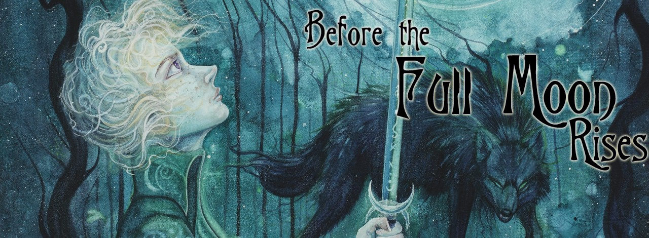 Before the Full Moon Rises Excerpt